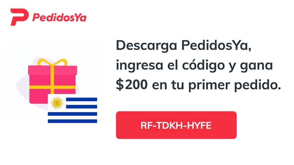 PedidosYa código - cupones por $200 UYU invita amigos - Uruguay, Montevideo